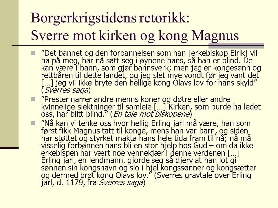 Borgerkrigstidens retorikk: Sverre mot kirken og kong Magnus
