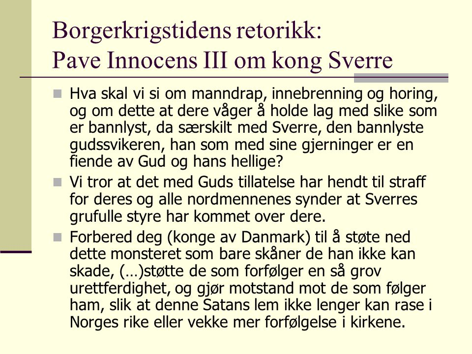 Borgerkrigstidens retorikk: Pave Innocens III om kong Sverre