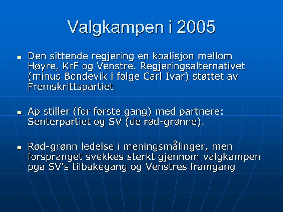 Valgkampen i 2005