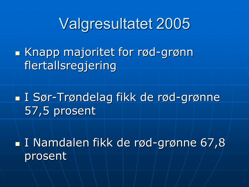 Valgresultatet 2005 Knapp majoritet for rød-grønn flertallsregjering
