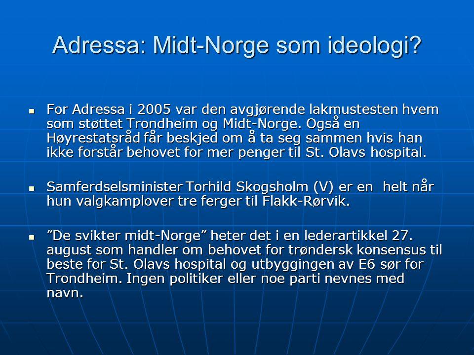 Adressa: Midt-Norge som ideologi