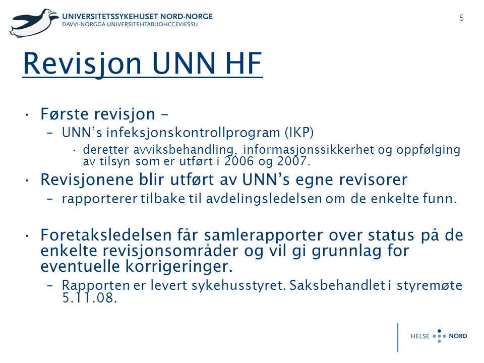 Revisjon UNN HF Første revisjon –