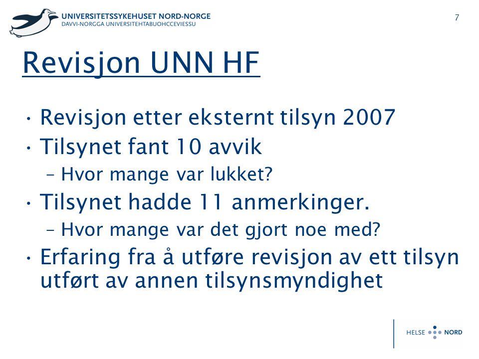 Revisjon UNN HF Revisjon etter eksternt tilsyn 2007