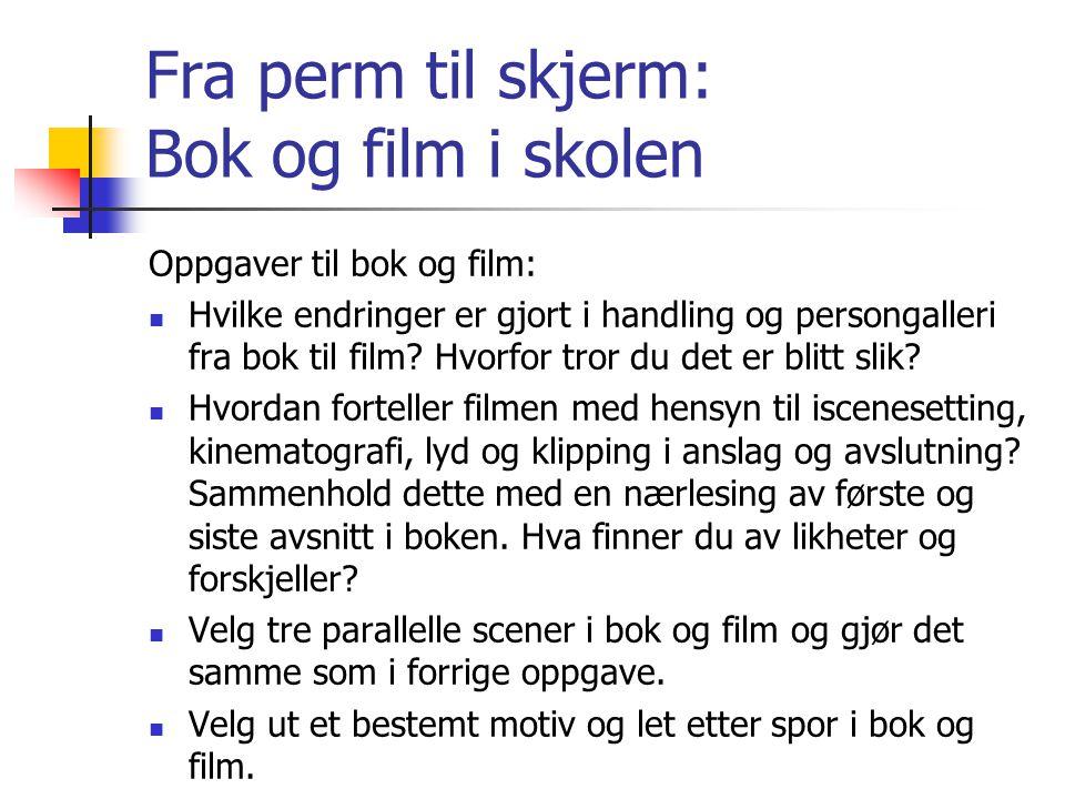Fra perm til skjerm: Bok og film i skolen