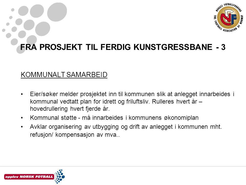 FRA PROSJEKT TIL FERDIG KUNSTGRESSBANE - 3