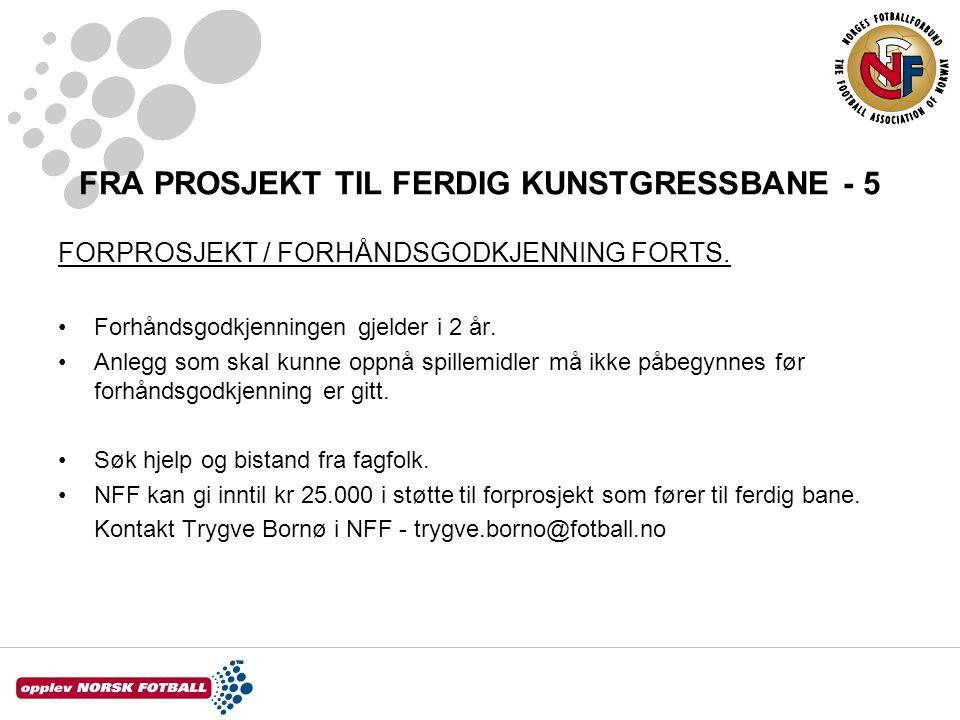 FRA PROSJEKT TIL FERDIG KUNSTGRESSBANE - 5