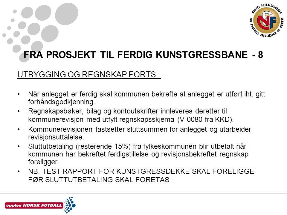 FRA PROSJEKT TIL FERDIG KUNSTGRESSBANE - 8