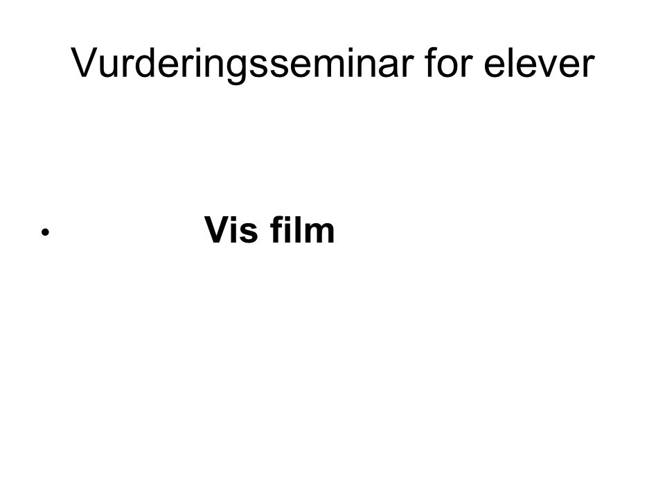 Vurderingsseminar for elever