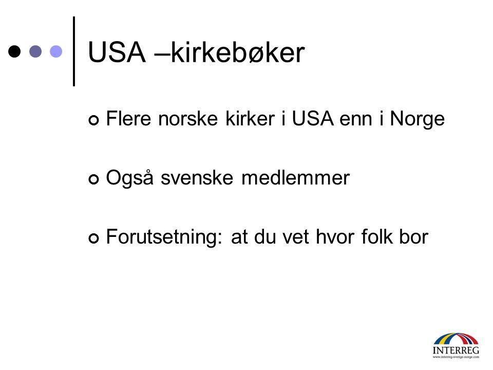 USA –kirkebøker Flere norske kirker i USA enn i Norge