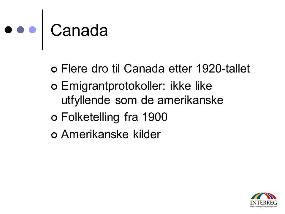 Canada Flere dro til Canada etter 1920-tallet