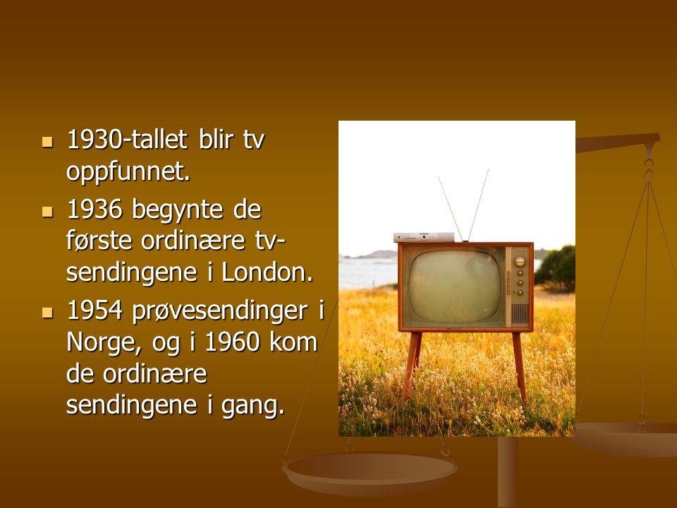 1930-tallet blir tv oppfunnet.