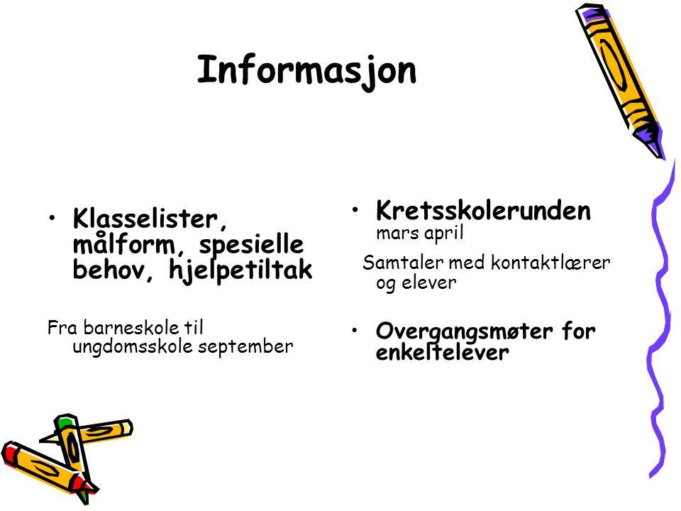 Informasjon Klasselister, målform, spesielle behov, hjelpetiltak