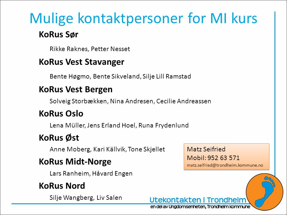 Mulige kontaktpersoner for MI kurs