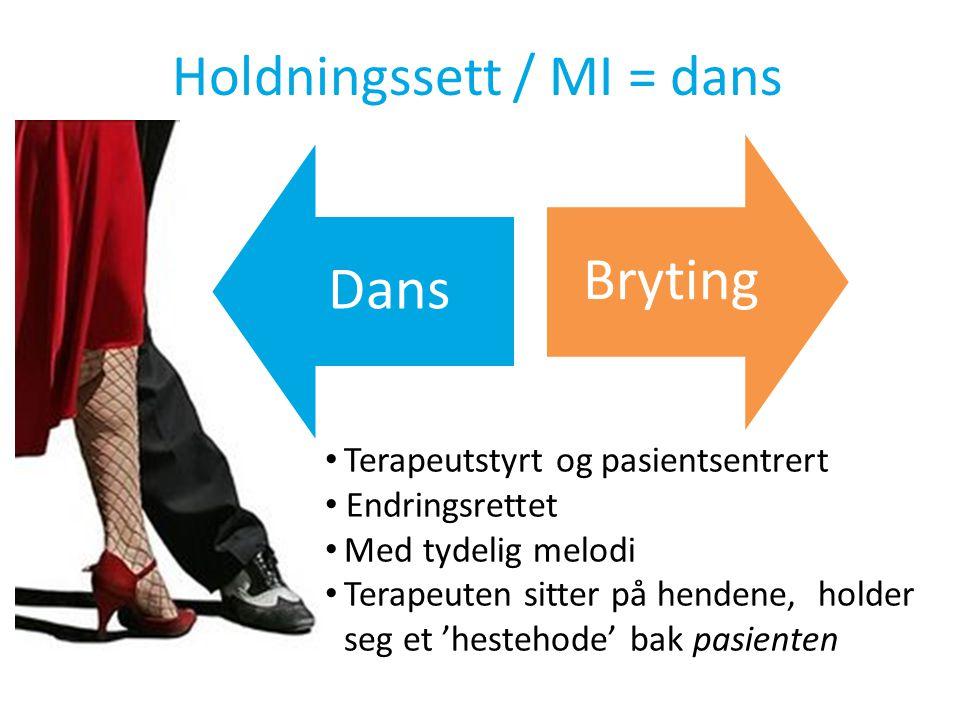 Holdningssett / MI = dans