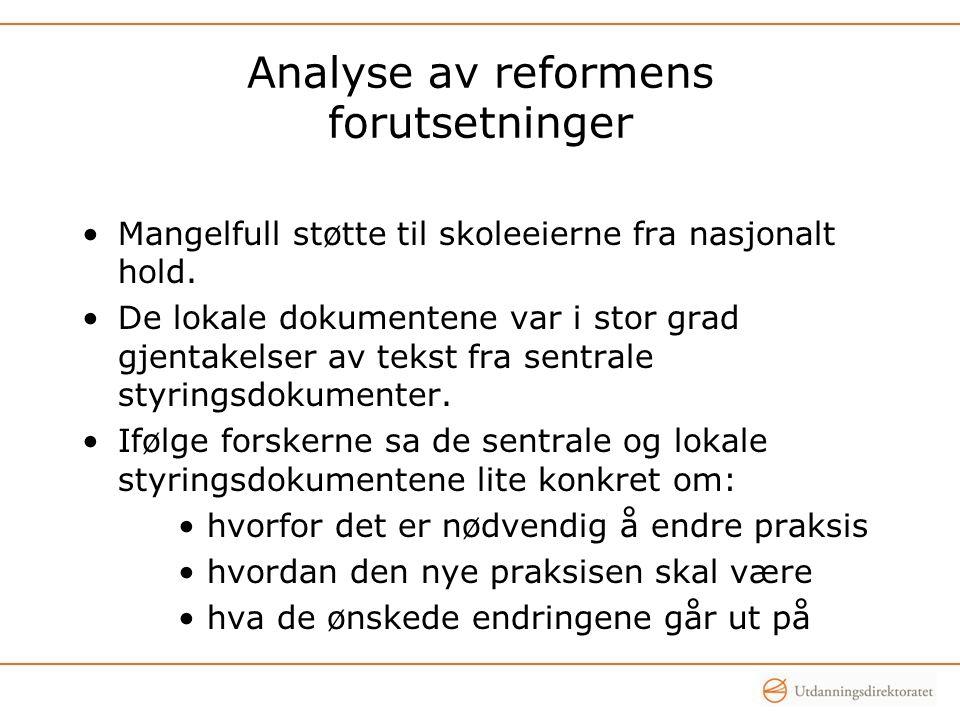 Analyse av reformens forutsetninger
