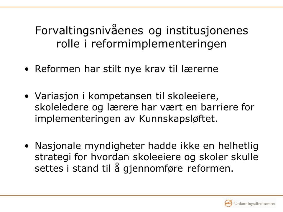 Forvaltingsnivåenes og institusjonenes rolle i reformimplementeringen