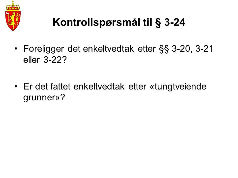 Kontrollspørsmål til § 3-24