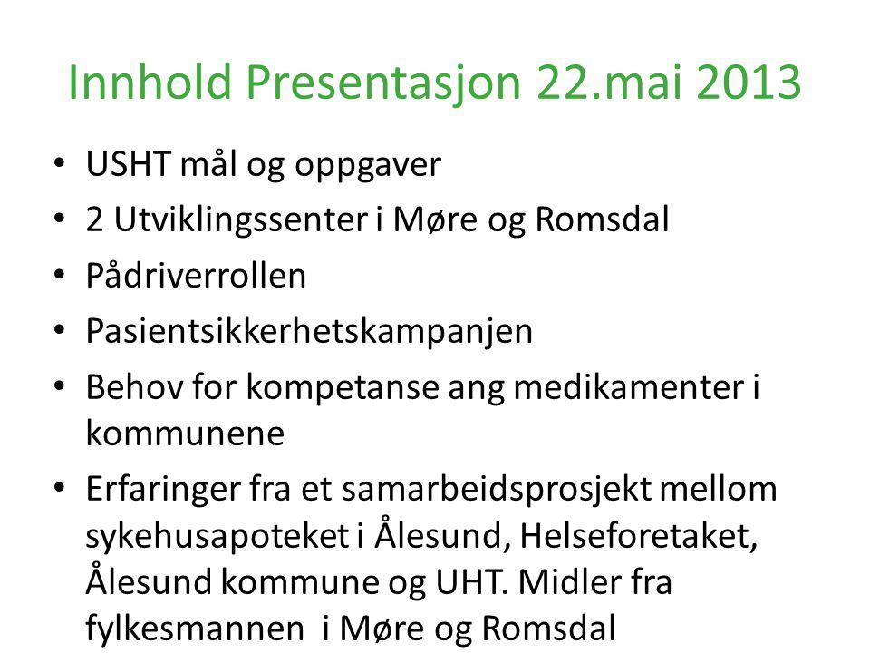 Innhold Presentasjon 22.mai 2013