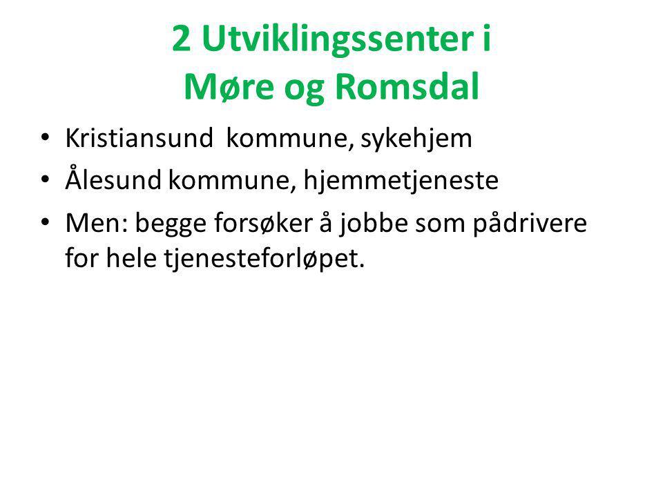 2 Utviklingssenter i Møre og Romsdal
