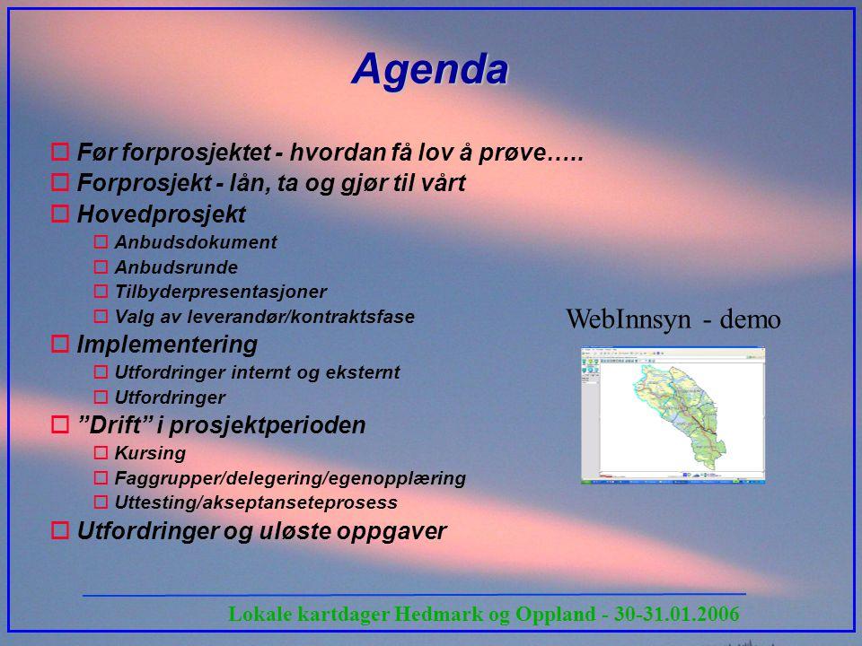 Agenda WebInnsyn - demo Før forprosjektet - hvordan få lov å prøve…..