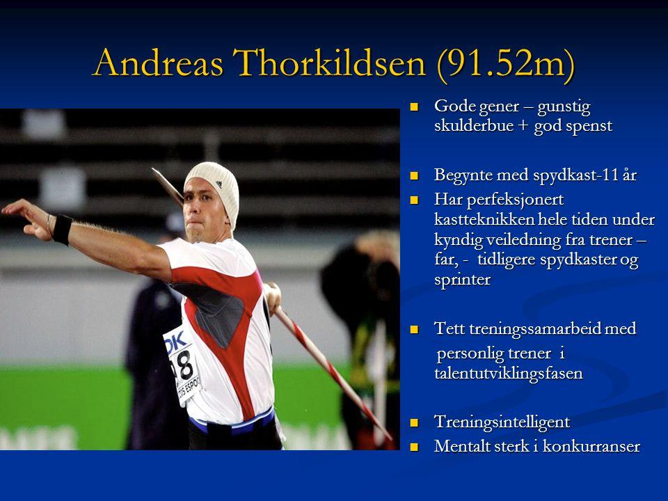 Andreas Thorkildsen (91.52m)
