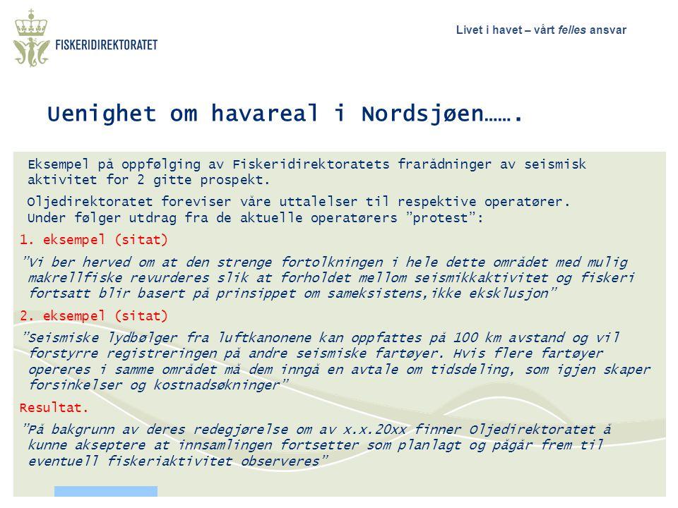 Uenighet om havareal i Nordsjøen…….