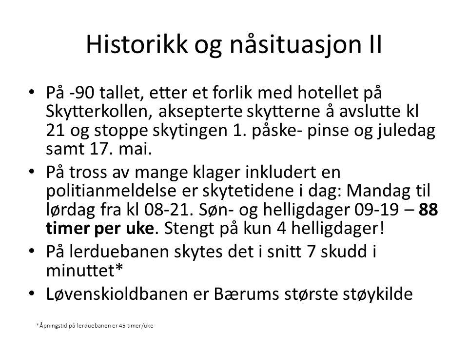 Historikk og nåsituasjon II