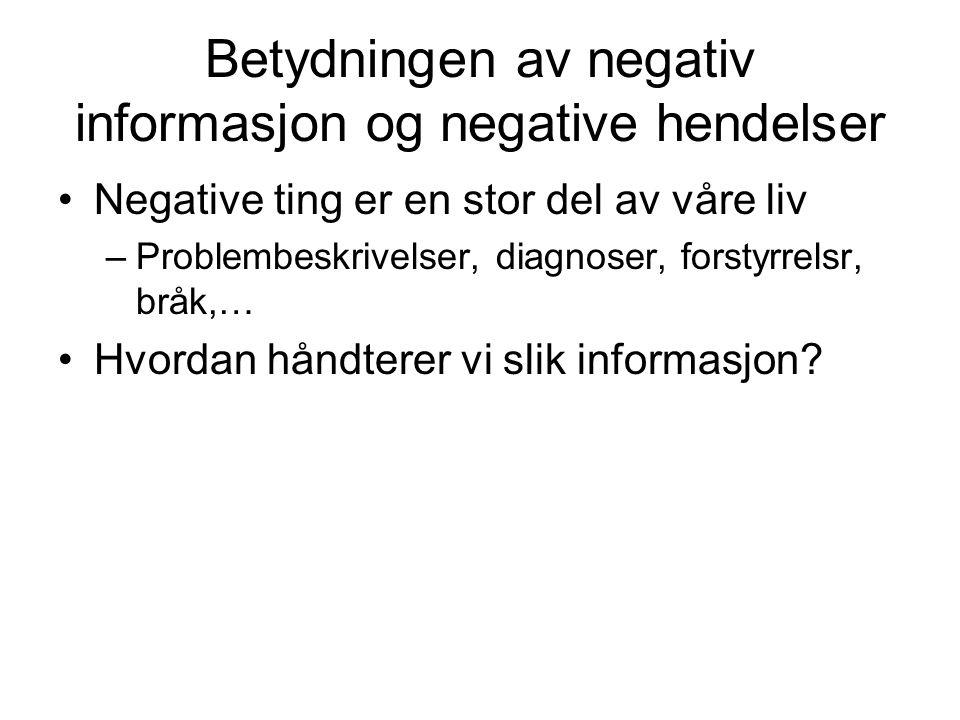 Betydningen av negativ informasjon og negative hendelser