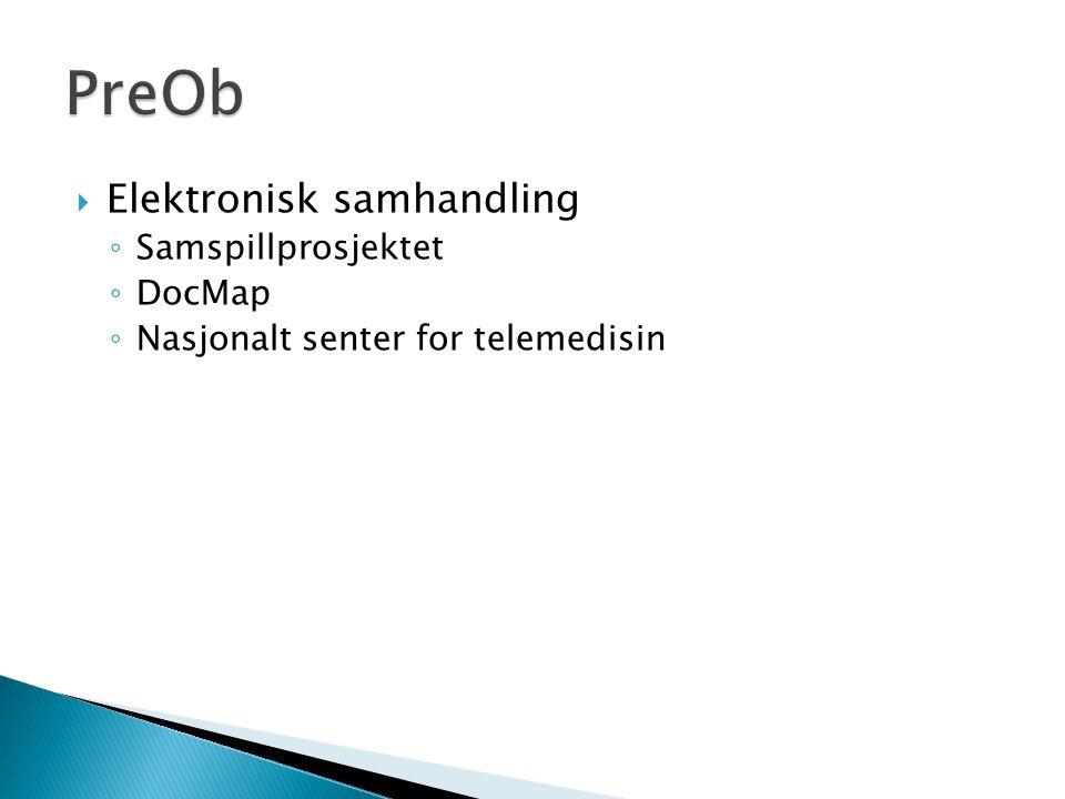 PreOb Elektronisk samhandling Samspillprosjektet DocMap