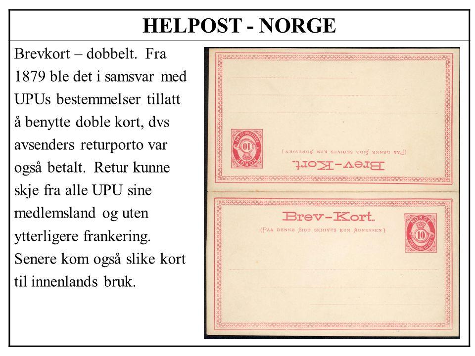 HELPOST - NORGE Brevkort – dobbelt. Fra 1879 ble det i samsvar med