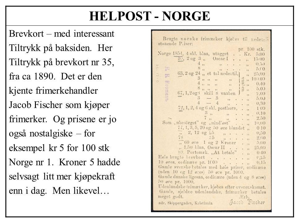 HELPOST - NORGE Brevkort – med interessant Tiltrykk på baksiden. Her