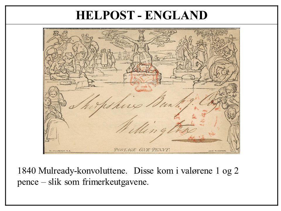 HELPOST - ENGLAND 1840 Mulready-konvoluttene.