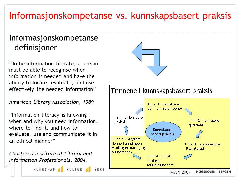 Informasjonskompetanse vs. kunnskapsbasert praksis