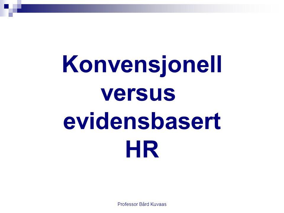 Konvensjonell versus evidensbasert HR