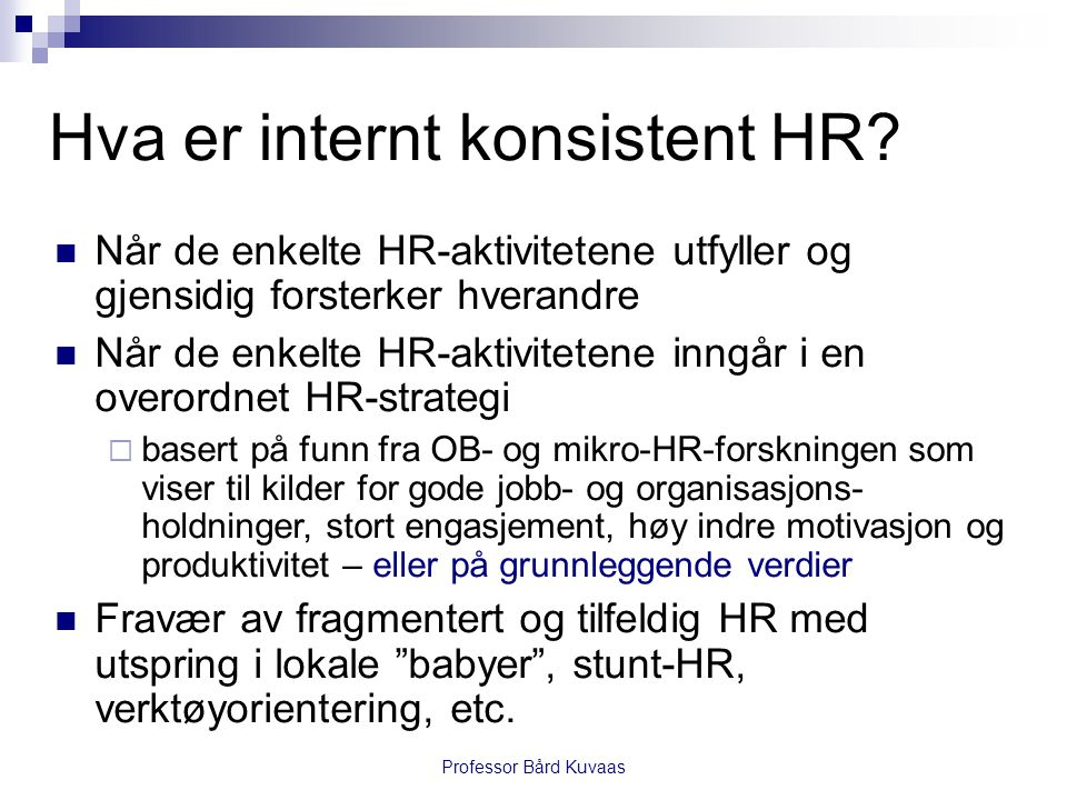 Hva er internt konsistent HR