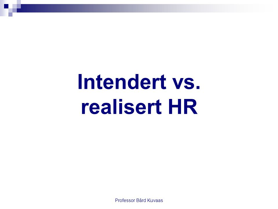 Intendert vs. realisert HR