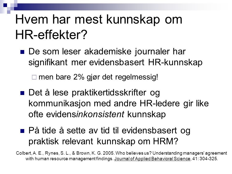 Hvem har mest kunnskap om HR-effekter