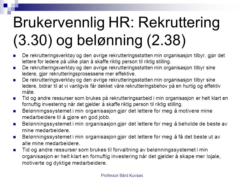 Brukervennlig HR: Rekruttering (3.30) og belønning (2.38)