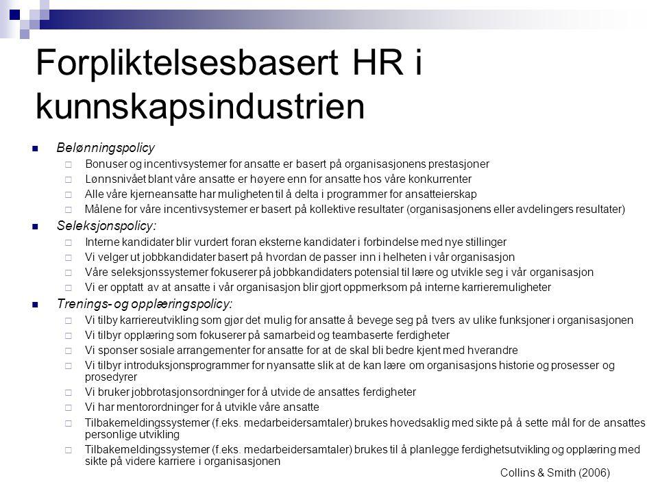 Forpliktelsesbasert HR i kunnskapsindustrien