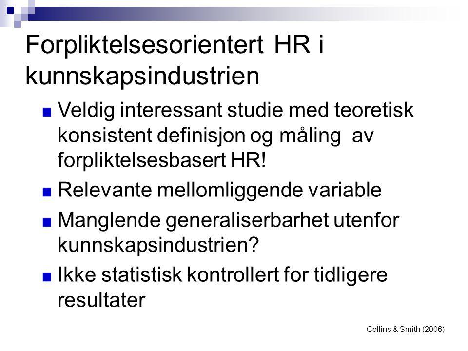 Forpliktelsesorientert HR i kunnskapsindustrien