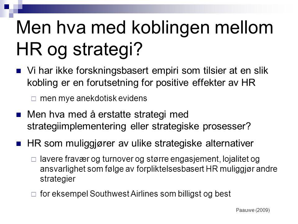 Men hva med koblingen mellom HR og strategi