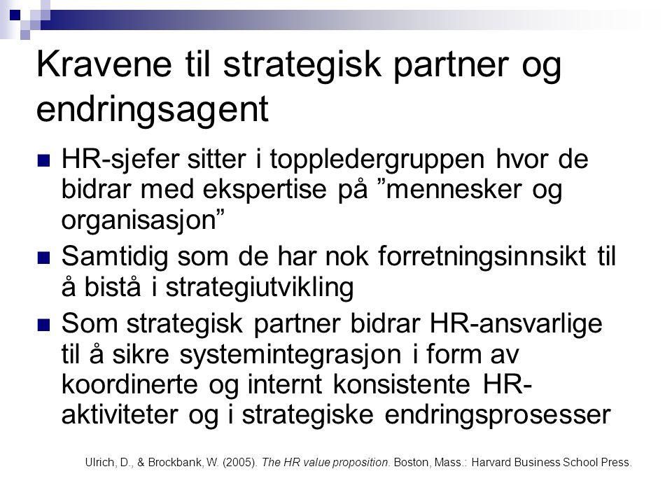 Kravene til strategisk partner og endringsagent