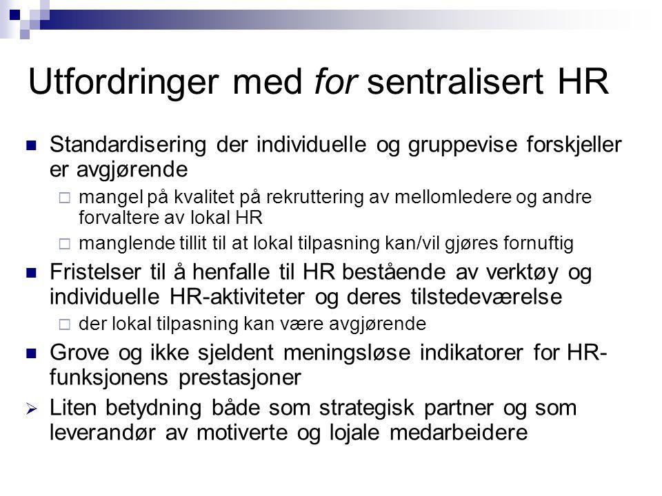 Utfordringer med for sentralisert HR
