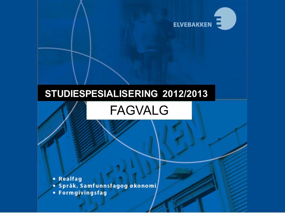 STUDIESPESIALISERING 2012/2013