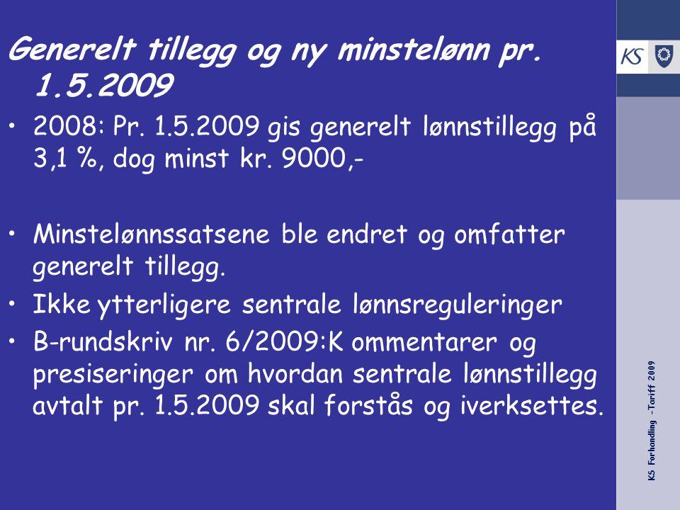Generelt tillegg og ny minstelønn pr. 1.5.2009