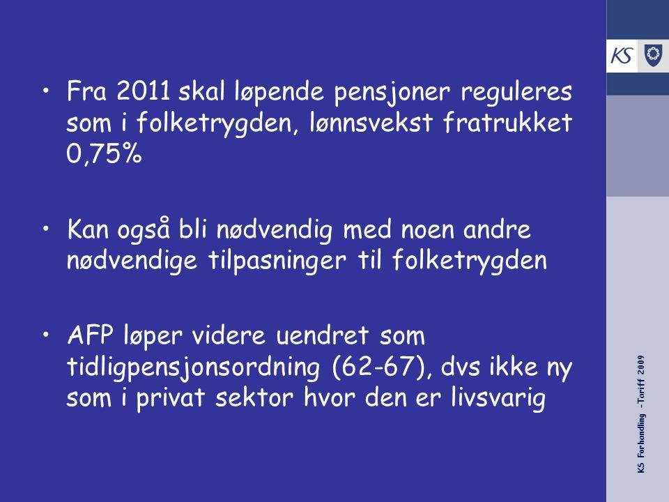 Fra 2011 skal løpende pensjoner reguleres som i folketrygden, lønnsvekst fratrukket 0,75%