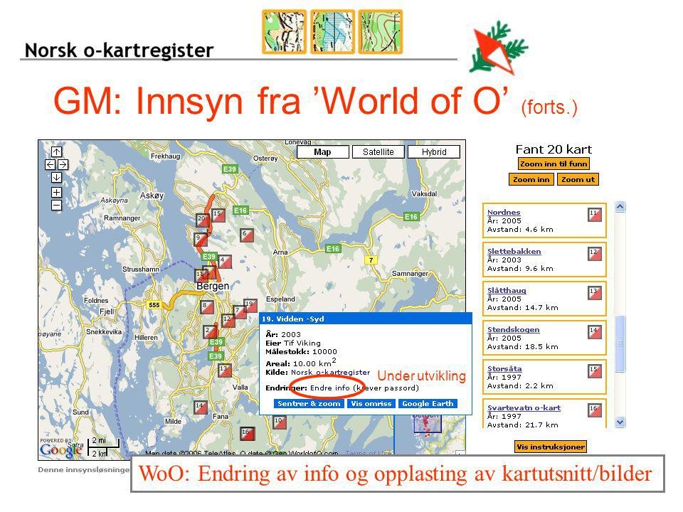 GM: Innsyn fra 'World of O' (forts.)