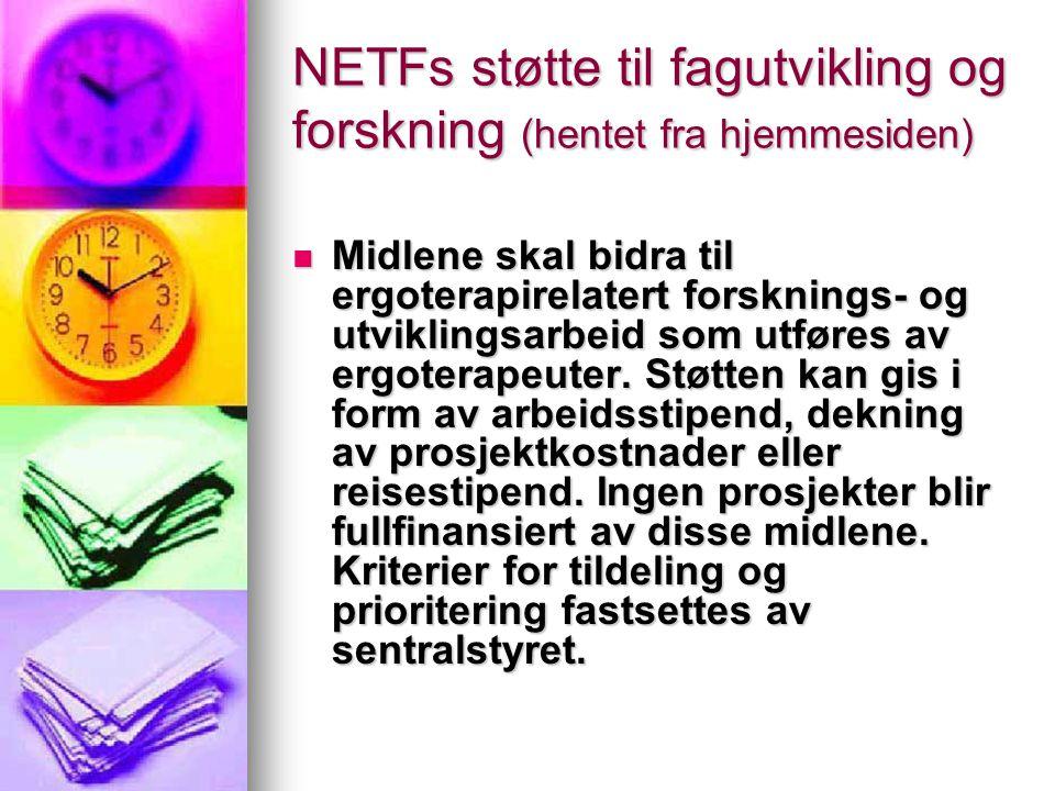 NETFs støtte til fagutvikling og forskning (hentet fra hjemmesiden)