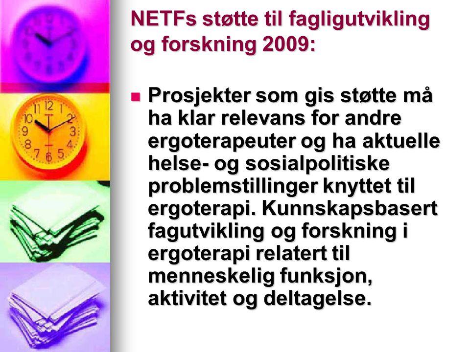 NETFs støtte til fagligutvikling og forskning 2009: