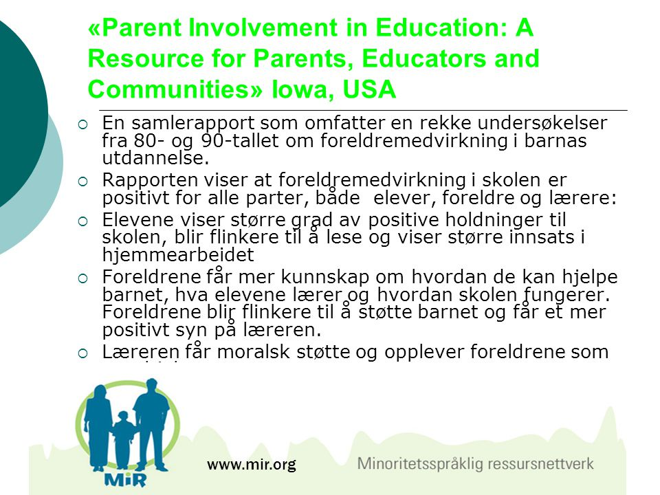 «Parent Involvement in Education: A Resource for Parents, Educators and Communities» Iowa, USA